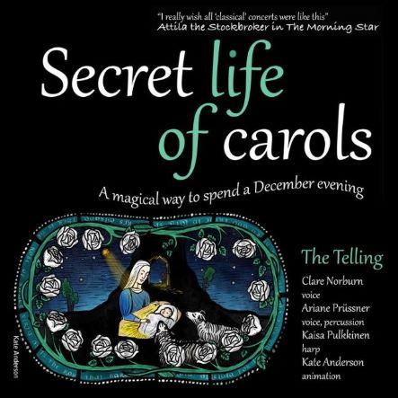 The Telling: Secret Life of Carols