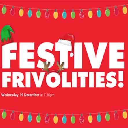 Festive Frivolities 2018