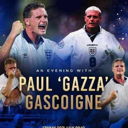 An evening with Paul 'gazza' Gascoigne