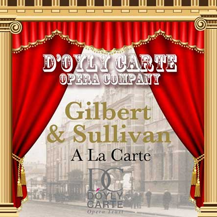 Gilbert and Sullivan a la Carte